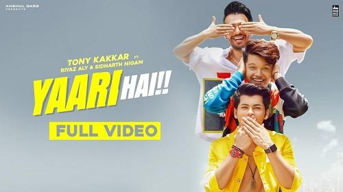 Yaari Hai Lyrics Tony Kakkar