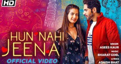 Hun Nahi Jeena Lyrics Asees Kaur
