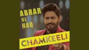 Chamkeeli Lyrics Abrar Ul Haq