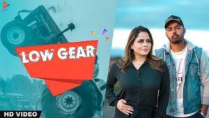 Low Gear Lyrics Harvy Sandhu   Gurlez Akhtar