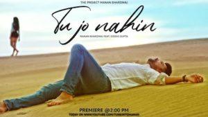 Tu Jo Nahin Hai Lyrics Manan Bhardwaj