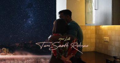 Tum Saath Rehna Lyrics King | Nikita Thakur
