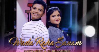 Wada Raha Sanam Lyrics Satyajeet Jena | Subhashree Jena