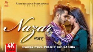 Nazar Lyrics Pulkit Arora