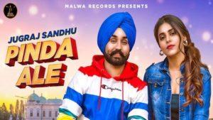Pinda Aale Lyrics Jugraj Sandhu