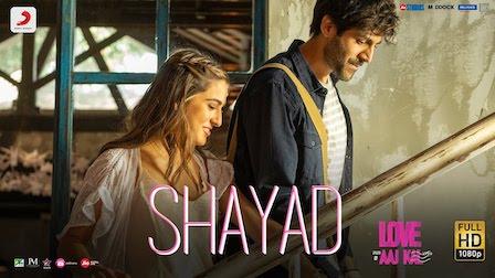 Shayad Lyrics Love Aaj Kal | Arijit Singh