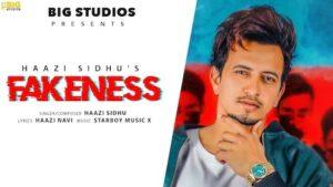 Fakeness Lyrics Haazi Sidhu
