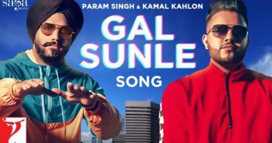 Gal Sunle Lyrics Param Singh | Kamal Kahlon