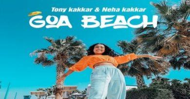 Goa Beach Lyrics Neha Kakkar | Tony Kakkar