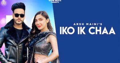 Iko Ik Chaa Lyrics Arsh Maini