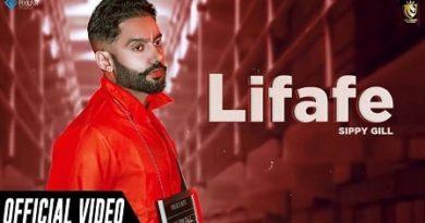 Lifafe Lyrics Sippy Gill | Shipra Goyal