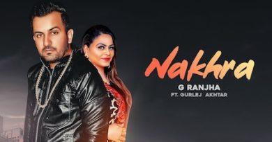 Nakhra Lyrics G Ranjha   Gurlez Akhtar