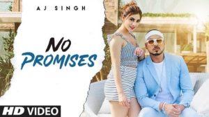No Promises Lyrics AJ Singh