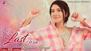 One Last Wish Lyrics Raman Goyal