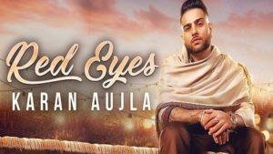 Red Eyes Lyrics Karan Aujla | Gurlez Akhtar