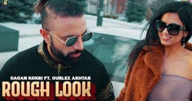 Rough Look Lyrics - Gagan Kokri