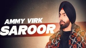 Saroor Lyrics Ammy Virk | Sargun Mehta
