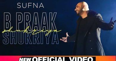 Shukriya Lyrics Sufna | B Praak