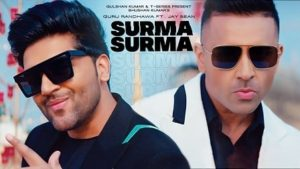 Surma Surma Lyrics Guru Randhawa | Jay Sean