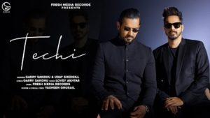 Techi Lyrics Garry Sandhu | Uday Shergill