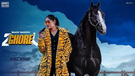 2 Ghore Lyrics Baani Sandhu