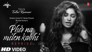 Phir Na Milen Kabhi Lyrics - Tulsi Kumar   Reprise