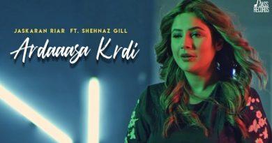 Ardaasan Kardi Lyrics - Jaskaran Riar   Shehnaz Gill