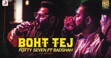 Boht Tej Lyrics Fotty Seven | Badshah