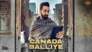 Canada Balliye Lyrics Arsh Deol