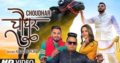 Choudhar Lyrics Raju Punjabi