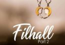 Filhall 2 Lyrics - B Praak