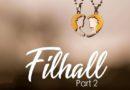 Filhall 2 Lyrics - B Praak