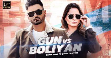 Gun Vs Boliyan Lyrics - Ekam Bawa, Gurlez Akhtar