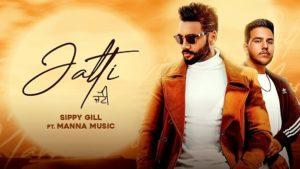 Jatti Lyrics Sippy Gill
