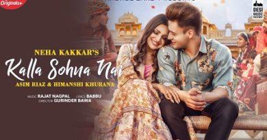 Kalla Sohna Nai Lyrics - Neha Kakkar | Asim Riaz