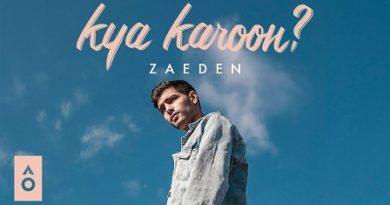 Kya Karoon Lyrics - Zaeden