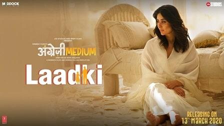 Laadki Lyrics Angrezi Medium | Rekha Bhardwaj