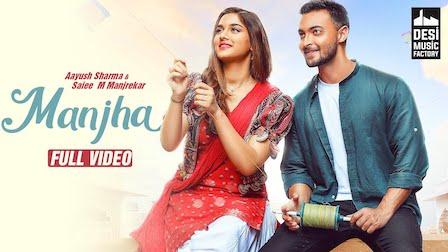 Manjha Lyrics Vishal Mishra | Aayush Sharma, Saiee Manjrekar