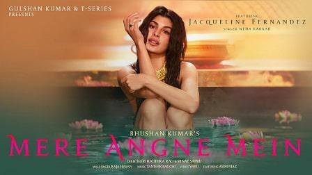 Mere Angne Mein Lyrics Jacqueline Fernandez | Asim Riaz