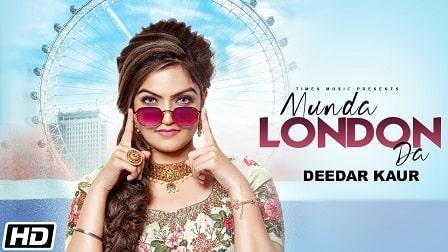Munda London Da Lyrics Deedar Kaur