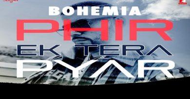 Phir Ek Tera Pyar Lyrics - Bohemia   Devika Chawla