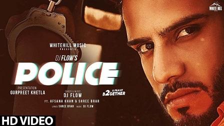 Police Lyrics DJ Flow | Afsana Khan