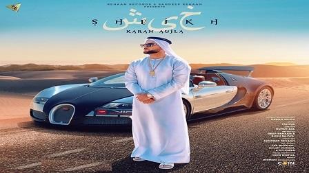 Sheikh Lyrics - Karan Aujla
