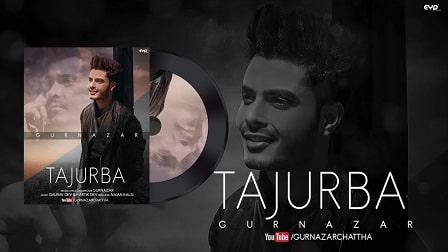 Tajurba Lyrics Gurnazar