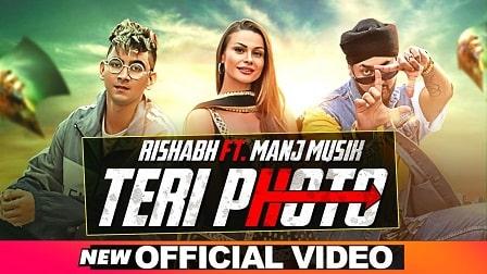 Teri Photo Lyrics Rishabh   Manj Musik