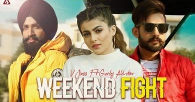 Weekend Fight Lyrics V Jass | Gurlez Akhtar