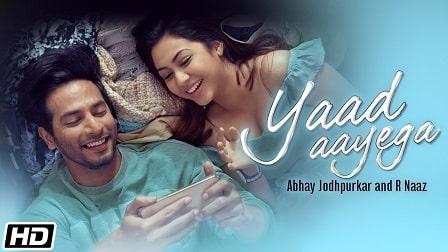 Yaad Aayega Lyrics Abhay Jodhpurka | R Naaz