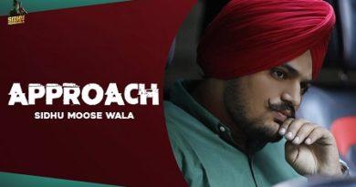 Approach Lyrics - Sidhu Moose Wala