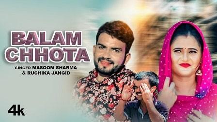 Balam Chhota Lyrics Masoom Sharma | Ruchika Jangid