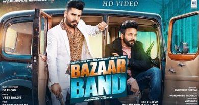Bazaar Band Lyrics Dj Flow | Dilpreet Dhillon
